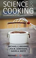 Science & Cooking: A Companion to the…