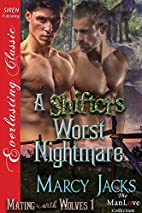 A Shifter's Worst Nightmare [Mating…