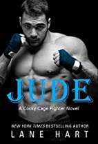 Jude (Cocky Cage Fighter, #2) by Lane Hart