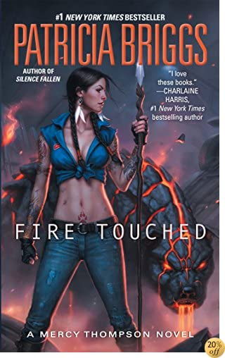 TFire Touched (A Mercy Thompson Novel)