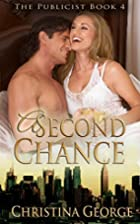 A Second Chance (The Publicist Book 4) by…