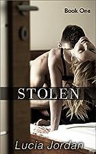 Stolen (Stolen, #1) by Lucia Jordan