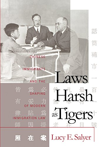 laws-harsh-as-tigers-chinese-immigrants-and-the-shaping-of-modern-immigration-law-studies-in-legal-history