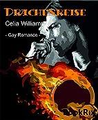 Drachenreise: Gay Fantasy Romance by Celia…