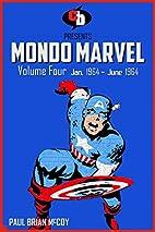 Mondo Marvel, Volume 4: January - June 1964…