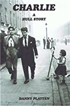 Charlie a Hull Story by Maggie Sumner