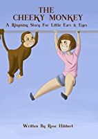 The Cheeky Monkey: A Rhyming Book For…