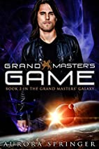Grand Master's Game (Grand Master's Trilogy,…