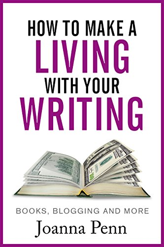 how-to-make-a-living-with-your-writing-books-blogging-and-more-books-for-writers-book-3
