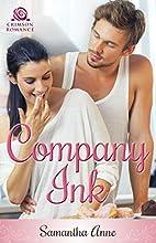Company Ink by Samantha Anne