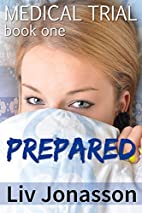 Prepared: A Humiliating First-Time and…
