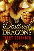 Destined Dragons (Dragons of New York, #3)…