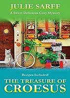 The Treasure of Croesus: Sweet Delicious…