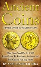 Ancient Coins: Newbie Guide To Ancient…
