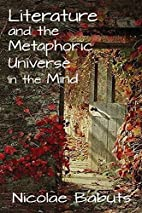 Literature and the Metaphoric Universe in…