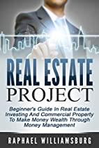 Real Estate Project: Beginner's Guide…