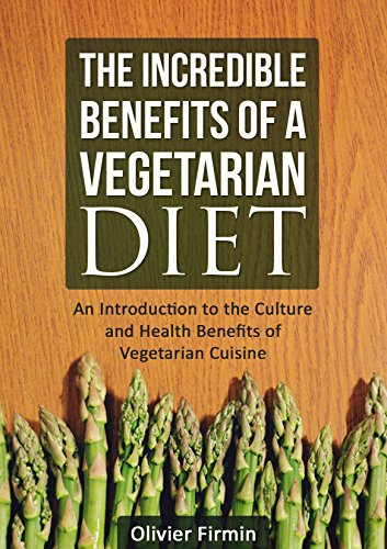 vegetarian-diet-the-benefits-of-a-vegetarian-diet-an-introduction-to-the-culture-and-health-benefits-of-vegetarian-cuisine-vegetarian-diet-vegetarian-cuisine-health-benefits