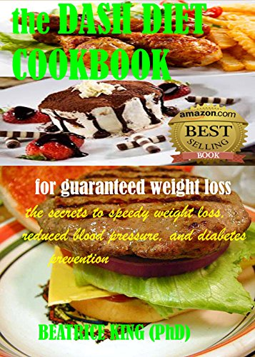 the-dash-diet-cook-book-the-secrets-to-speedy-weight-loss-lower-blood-pressure-and-diabetes-prevention