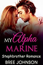 STEPBROTHER: My Alpha Marine (Young Adult…