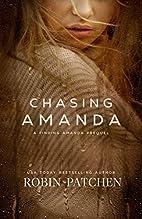 Chasing Amanda by Robin Patchen