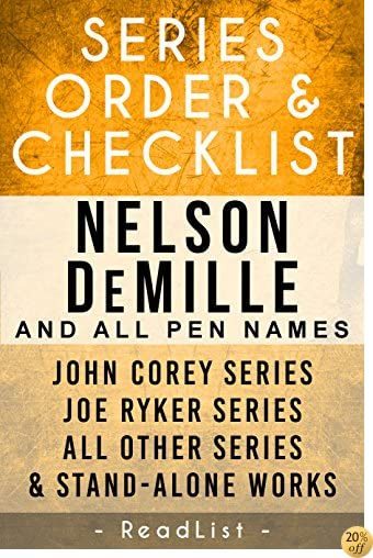 TNelson DeMille Series Order & Checklist: John Corey Series, Joe Ryker Series, John Sutter Series, Paul Brenner Series, Plus All Other Books, Novels, and Short Stories (Series List Book 18)