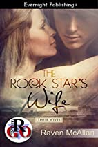 The Rock Star's Wife (Their Wives Book…