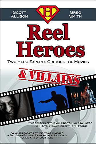 reel-heroes-villains-two-hero-experts-critique-the-movies