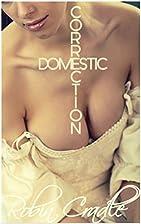 Domestic Correction (The Patriarch Book 1)…