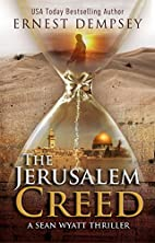 The Jerusalem Creed by Ernest Dempsey