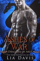 Ashes of War (Sons of War, #2) by Lia Davis