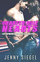 Quarter Mile Hearts (An American Muscle…