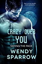 Crazy Over You (Entangled Select Otherworld)…