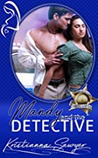 Mandy and the Detective (Bad Boys In Blue)…