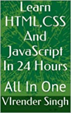 Learn HTML,CSS And JavaScript In 24 Hours:…