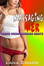 Massaging Her - Taboo Inexperienced Brats by…