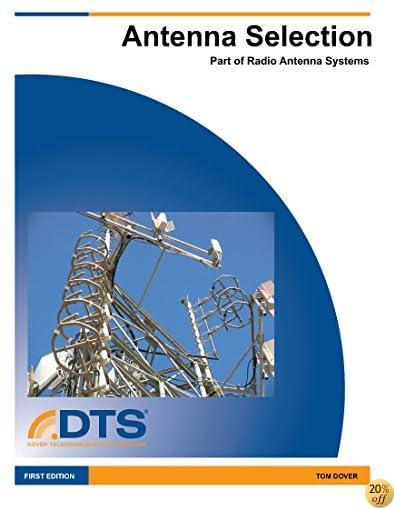 Antenna Selection - Module 5: Radio Antenna Systems