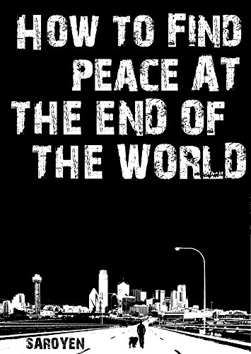 how-to-find-peace-at-the-end-of-the-world