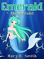 EMERALD THE MERMAID: Cute Fairy Tale Bedtime…