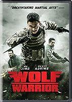 Wolf Warrior by wu jing