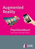 Praxishandbuch Augmented Reality: für…