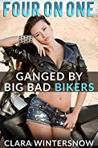Ganged by Big Bad Bikers (Four on One Book…