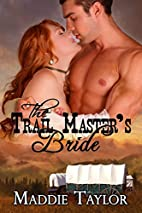 The Trail Master's Bride by Maddie…
