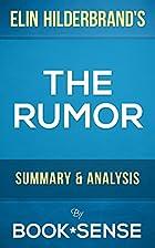 The Rumor: A Novel by Elin Hilderbrand |…