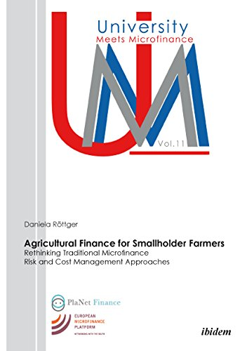 agricultural-finance-for-smallholder-farmers-rethinking-traditional-microfinance-risk-and-cost-management-approaches-university-meets-microfinance