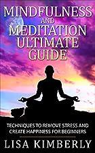 Mindfulness: Mindfulness and Meditation…