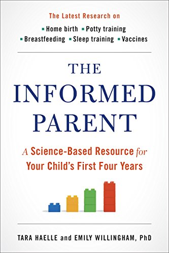 the-informed-parent-a-science-based-resource-for-your-childs-first-four-years