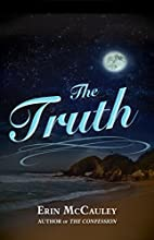 The Truth by Erin McCauley