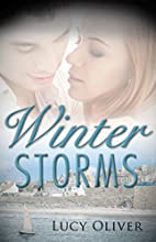 Winter Storms by Lucy Oliver