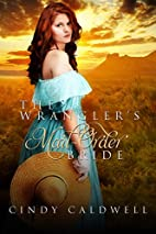 The Wrangler's Mail Order Bride (Wild West…