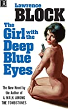 The Girl With the Deep Blue Eyes by Lawrence…
